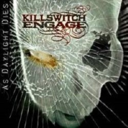 Descargar Killswitch Engage - As Daylight Dies [2006] MEGA