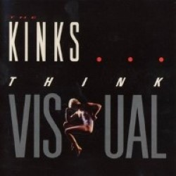 Descargar Kinks – Think Visual [1986] MEGA