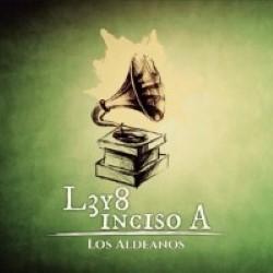 Descargar Los Aldeanos - L3 y 8 Inciso A [2004] MEGA