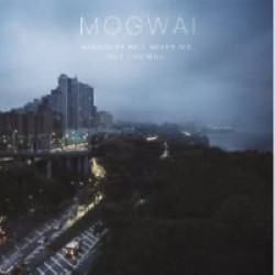 Descargar Mogwai - Hardcore Will Never Die, But You Will [2011]