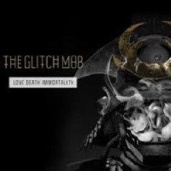 Descargar The Glitch Mob - Love Death Immortality [2014] MEGA