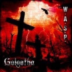 Descargar W.A.S.P - Golgotha [2015] MEGA