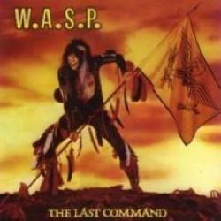 Descargar W.A.S.P - The Last Command [1985] MEGA