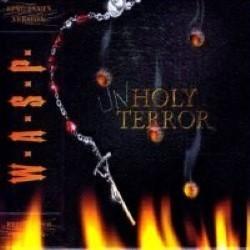 Descargar W.A.S.P - Unholy Terror [2001] MEGA