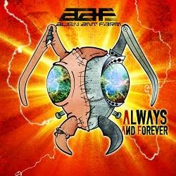 Descargar Alien Ant Farm - Always and Forever [2015] MEGA