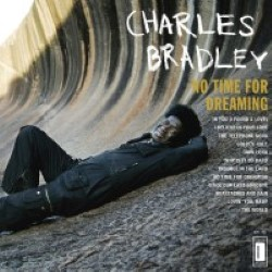 Descargar Charles Bradley - No Time for Dreaming [2011] MEGA