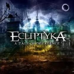 Descargar Ecliptyka - A Tale Of Decadence [2011] MEGA