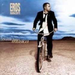 Descargar Eros Ramazzotti - Donde hay música [1996] MEGA