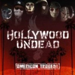 Descargar Hollywood Undead - American Tragedy [2011] MEGA