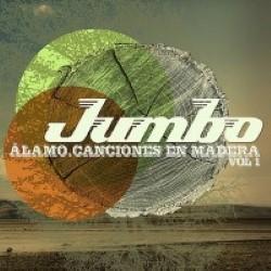 Descargar Jumbo - Alamo. Canciones en Madera. Vol 1 [2009] MEGA