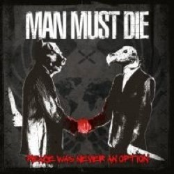 Descargar Man Must Die - Peace Was Never an Option [2013] MEGA