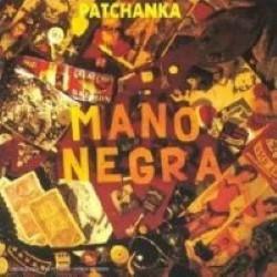 Descargar Mano Negra - Patchanka [1988] MEGA