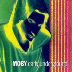 Descargar Moby - Early Underground [1993] MEGA
