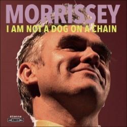 Descargar Morrissey – I Am Not a Dog on A Chain [2020] MEGA