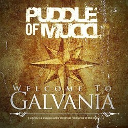 Descargar Puddle of Mudd – Welcome to Galvania [2019] MEGA