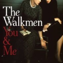 Descargar The Walkmen - You & Me [2008] MEGA