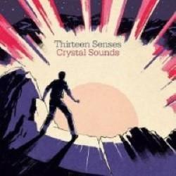 Descargar Thirteen Senses - Crystal Sounds [2011] MEGA