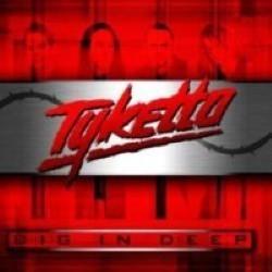 Descargar Tyketto - Dig In Deep [2012] MEGA
