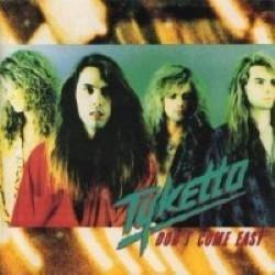 Descargar Tyketto - Don't Come Easy [1991] MEGA