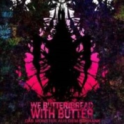 Descargar We Butter The Bread With Butter - Das Monster Aus Dem Schrank [2008] MEGA
