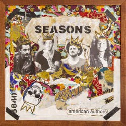 Descargar American Authors – Seasons [2019] MEGA
