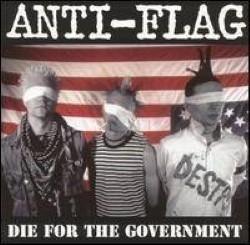 Descargar Anti-Flag - Die for the Government [1996] MEGA