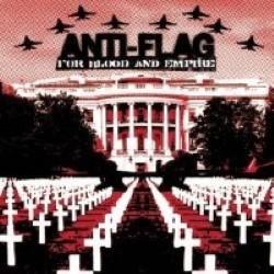 Descargar Anti-Flag - For Blood and Empire [2006] MEGA