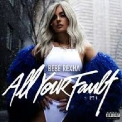 Descargar Bebe Rexha - All Your Fault Pt. 1 [2017] MEGA