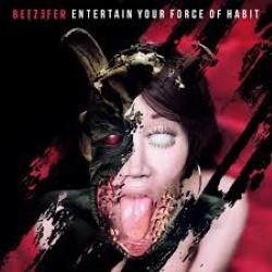 Descargar Betzefer – Entertain Your Force of Habit [2013] MEGA