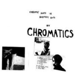 Descargar Chromatics - Chrome Rats vs. Basement Rutz [2003] MEGA