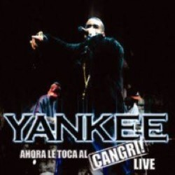 Descargar Daddy Yankee - Ahora le toca al Cangri Live [2005] MEGA