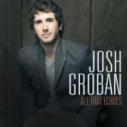 Descargar Josh Groban - All that Echoes [2013] MEGA