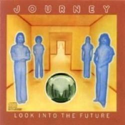 Descargar Journey - Look into the Future [1976] MEGA