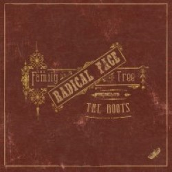 Descargar Radical Face - The Family Tree – The Roots [2011] MEGA