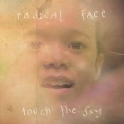 Descargar Radical Face - Touch the Sky [2010] MEGA