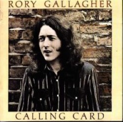 Descargar Rory Gallagher - Calling Card [1976] MEGA