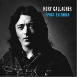 Descargar Rory Gallagher - Fresh Evidence [1990] MEGA