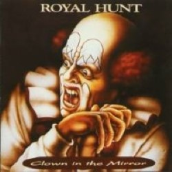 Descargar Royal Hunt - Clown in the Mirror [1993] MEGA