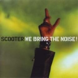 Descargar Scooter - We Bring The Noise! [2001] MEGA