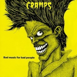 Descargar The Cramps - Bad Music for Bad People [1984] MEGA