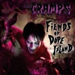 Descargar The Cramps - Fiends of Dope Island [2003] MEGA