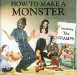 Descargar The Cramps - How to Make a Monster [2004] MEGA