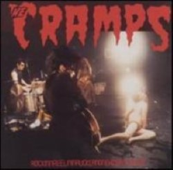 Descargar The Cramps - ROCKINREELINAUKLANDNEWZEALAND [1987] MEGA