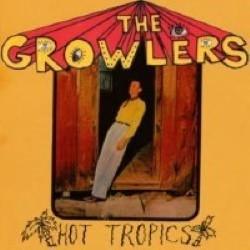 Descargar The Growlers - Hot Tropics [2010] MEGA