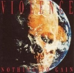 Descargar Vio-lence – Nothing to Gain [1993] MEGA