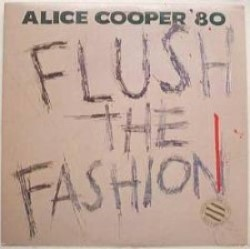 Descargar Alice Cooper - Flush the Fashion [1980] MEGA