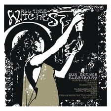 Descargar All Them Witches - Our Mother Electricity [2012] MEGA