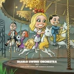 Descargar Diablo Swing Orchestra - Sing Along Songs for the Damned and Delirious [2009] MEGA
