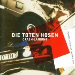 Descargar Die Toten Hose - Crash Landing [1999] MEGA