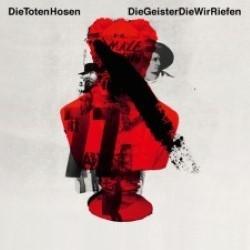 Descargar Die Toten Hose - Die Geister, Die Wir Riefen [2012] MEGA